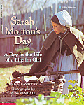 Sarah Mortons Day A Day in the Life of a Pilgrim Girl