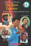 Five Brave Explorers (Great Black Heroes)