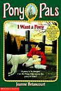 Pony Pals #01: I Want a Pony