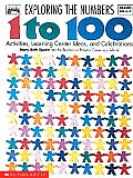 Exploring the Numbers from 1 to 100 (Instructor Books)