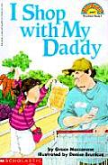 I Shop With My Daddy Hello Reader