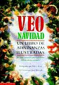 Veo Navidad Un Libro de Adivinanzas Ilustradas I Spy Christmas