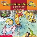 The Magic School Bus Blows It's Top: A Book about Volcanoes