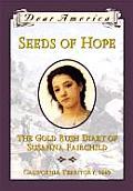 Dear America Seeds of Hope The Gold Rush Diary of Susanna Fairchild California Territory 1849