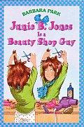 Junie B Jones 11 Is A Beauty Shop Guy
