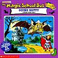 The Magic School Bus Going Batty: A Book about Bats (Magic School Bus) Cover