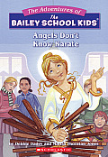 Bailey School Kids 23 Angels Dont Know Karate