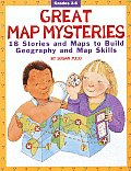 Great Map Mysteries Grades 3 6