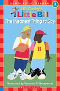 The Meanest Thing to Say (Little Bill Books for Beginning Readers) Cover