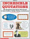 Incredible Quotations Grades 4 8