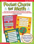Pocket Charts for Math: Easy How-To's and Reproducible Templates for Making 15 Interactive Pocket Charts That Teach Primary Math Skills