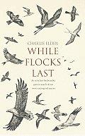 While Flocks Last