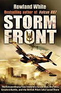 Storm Front the Epic True Story of a Secret War the Sass Greatest Battle & the British Pilots Who Saved Them