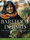 Barefoot Contessa in Paris Easy French Food You Can Make at Home