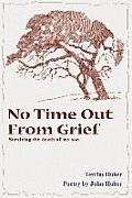 No Time Out from Grief: Surviving the Death of My Son