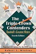The Triple Crown Contenders: Baseball's Greatest Hitters