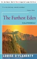 The Farthest Eden: California