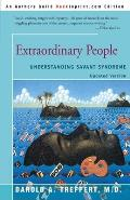 Extraordinary People Understanding Savant Syndrome