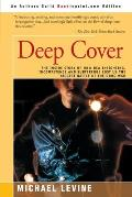Deep Cover: The Inside Story of How DEA Infighting, Incompetence, and Subterfuge Lost Us the Biggest Battle of the Drug War