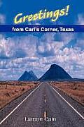 Greetings! from Carl's Corner, Texas