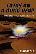 Lotus on a Dung Heap: Memoirs of a Gay Artist