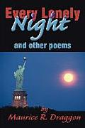 Every Lonely Night: And Other Poems