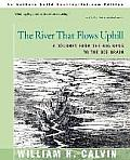 The River That Flows Uphill: A Journey from the Big Bang to the Big Brain