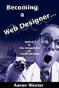 Becoming a Web Designer: Skilled in the Ancient Art of Llama Herding