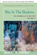 War in the Shadows The Guerrilla in History Volume 2
