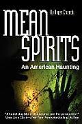 Mean Spirits An American Haunting
