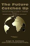 Future Catches Up Selected Writings of Ralph M Goldman