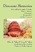 Dinosaur Memories: Dino-Trekking for Beasts of Thunder, Fantastic Saurians,