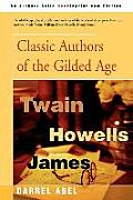 Classic Authors of the Gilded Age
