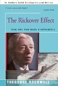 The Rickover Effect: How One Man...