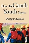 How to Coach Youth Sports