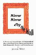 Mirror Mirror Off the Wall: A Personal Experience of Intertwined Obsessive/Compulsive Spectrum Disorders: Body Dysmorphic Disorder and Trichotillo