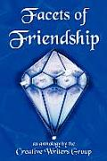 Facets of Friendship