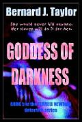 Goddess of Darkness: Book 5 in the Terrell Newman Detective Series