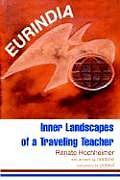 Eurindia: Inner Landscapes of a Traveling Teacher