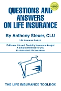 Questions and Answers on Life Insurance: The Life Insurance Toolbox