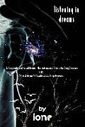 Listening in Dreams (05 Edition)