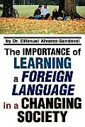 The Importance of Learning a Foreign Language in a Changing Society