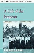 A Gift of the Emperor