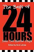 The Best of 24 Hours: New Ten-Minute Plays