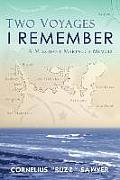 Two Voyages I Remember Signed Edition