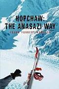 Hopchaw: The Anasazi Way