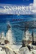 Snorkel: Immersions in Time