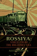 Rossiya: Voices from the Brezhnev Era