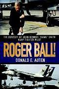 Roger Ball!: The Odyssey of John Monroe