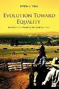 Evolution Toward Equality Equality for Women in the American West